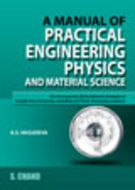 A Manual of Practical Engineering Physics and Material Science: [For First Year B.E./B. Tech./B. ...