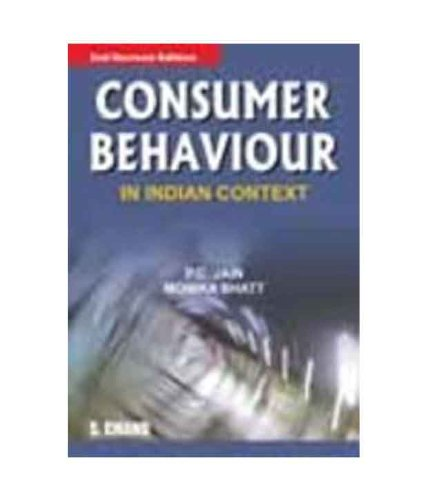 CONSUMER BEHAVIOR IN INDIAN CONT.: MONICKA BHATT,P C