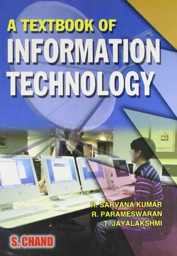 A Textbook of Information Technology: R. Parameswaram,R. Saravan