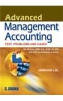 Advanced Management Accounting: Jawarlal Lal