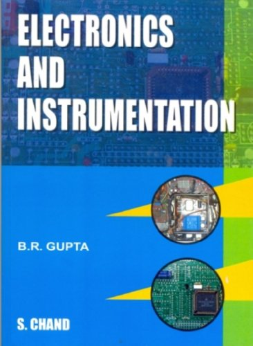 Electronics and Instrumentation: Dr. B.R. Gupta