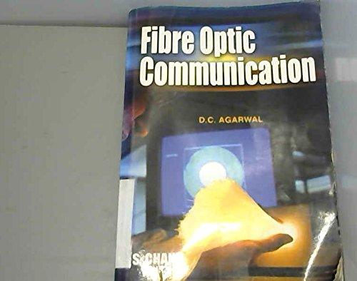 Fibre Optic Communication: D.C. Agarwal