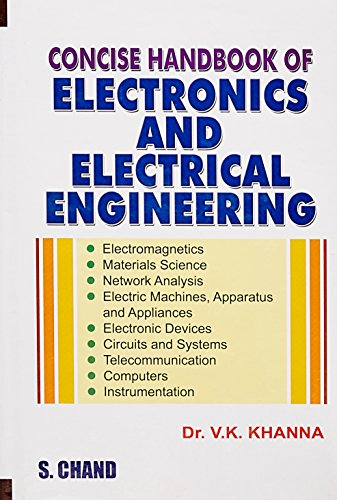 CONCISE HANDBOOK OF ELECTRONICS AND ELECTRICAL: V.K.KHANNA,