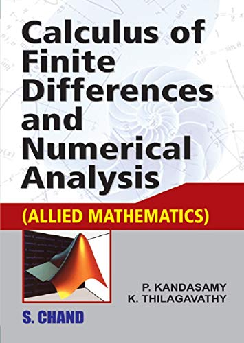 Calculus of Finite Differences and Numerical Analysis: Kandasamy P. Thilagavathy
