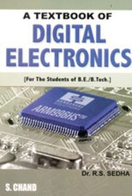 A TEXT BOOK OF DIGITAL ELECTRONICS: R S SEDHA