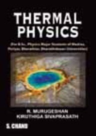 Thermal Physics, (Revised Edition): Kiruthiga Sivaprasath,R. Murugeshan