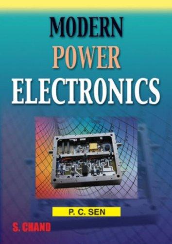 MODERN POWER ELECTRONICS: P C SEN,
