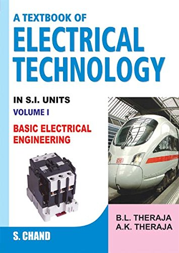 Textbook of Electrical Technology: Vol 1: B. L. Thereja