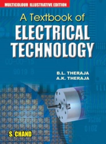 A Textbook of Electrical Technology (Multicolour Edition): A.K. Theraja,B.L. Theraja,Dr S.G. ...