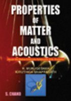 Properties of Matter and Acoustics for B.Sc,: Kiruthiga Sivaprasath,R. Murugeshan