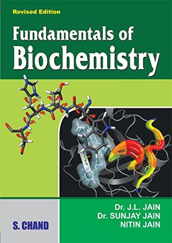 Fundamentals of Biochemistry (M.E.), Revised Edition: Dr. J.L. Jain,Dr.