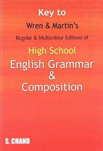 Key to High School English Grammar and: P.C. Wren, H.