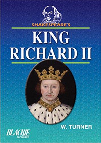 King Richard II (Series: Shakespear`s): W. Turner