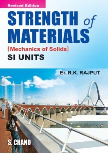 Strength of Materials : Mechanics of Solids: R.K. Rajput