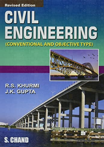 Civil Engineering: (Conventional and Objective Type): J.K. Gupta,R.S. Khurmi