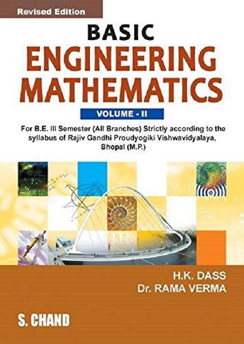BASIC OF ENGINEERINGMATHEMATICS VOL-II (RGPV BHOPAL) M.P.: H K DASS,