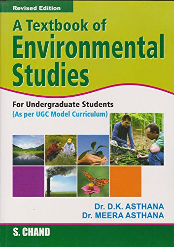 A Textbook of Environmental Studies, (Revised Edition): Dr. D.K. Asthana,Dr.