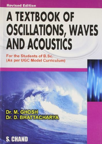 A Textbook of Oscillations, Waves and Acoustics,: Dr. M. Ghosh,Dr.