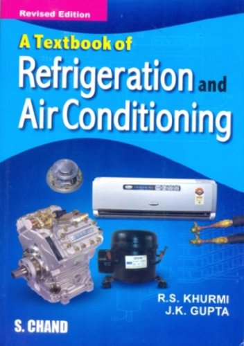 A TEXTBOOK OF REFRIGERATION & AIRCONDITION: J K GUPTA