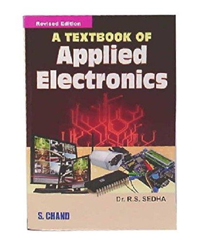 Textbook of Applied Electronics: Sedha, R. S.
