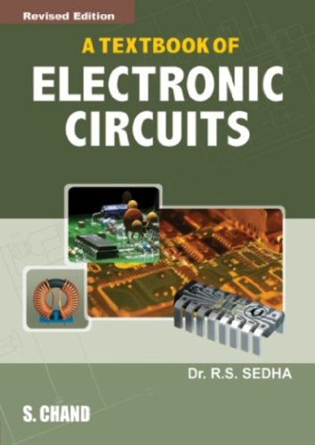 A Text Book of Electronic Circuits (Revised: Dr. R.S. Sedha