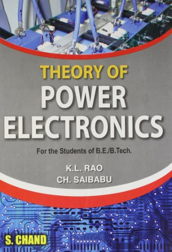 Theory of Power Electronics: K L Rao