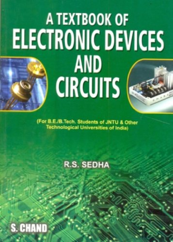 A TEXTBOOK OF ELECTRONIC DEVICES & CIRCUITS: R S SEDHA