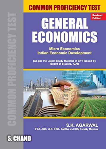 General Economics: Micro Economics; Indian Economic Development (Common Proficiency Test), Revised ...