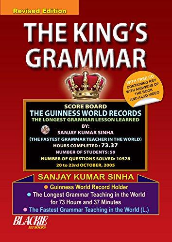 The King`s Grammar, (Revised Edition): Sanjay Kumar Sinha