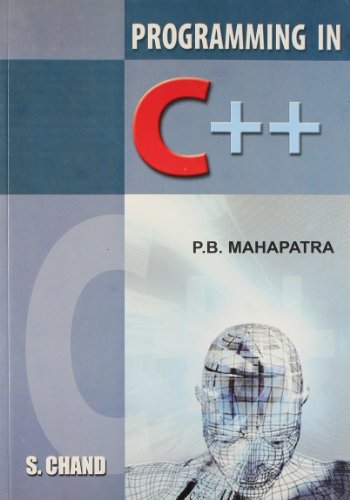Programming in C++: P.B. Mahapatra