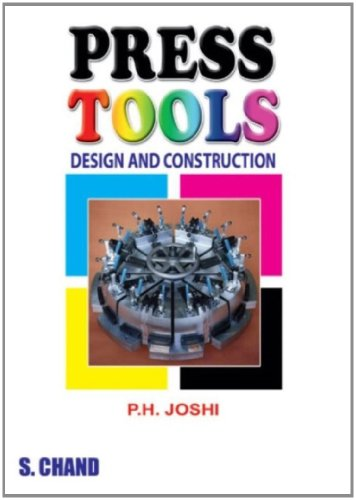 9788121929387: Press Tools Design and Construction