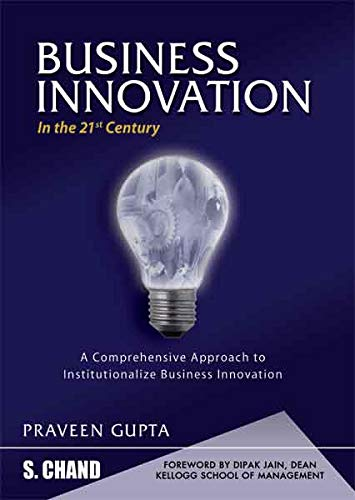 Business Innovation in the 21st Century: Praveen Gupta
