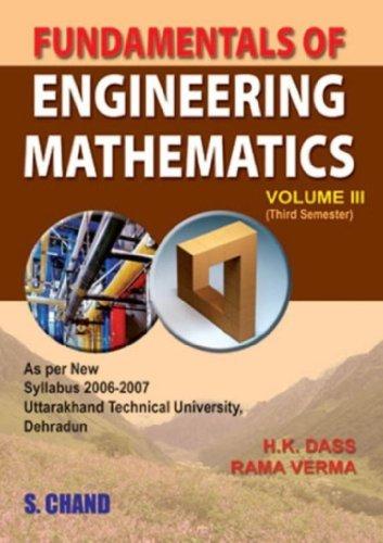 Fundamentals Of Engineering Mathematics Vol.111: H.K Dass