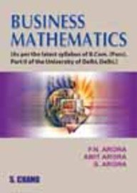 Business Mathematics: Arora P.N. Arora