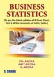 Business Statistics: Arora S. Arora