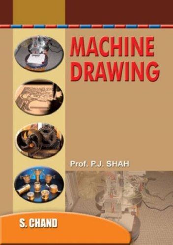 A Textbook of Machine Drawing: Prof. P.J. Shah