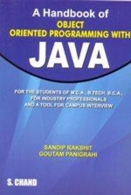 A Handbook of Object Oriented Programming with: Goutam Paingrahi,Sandip Rakshit