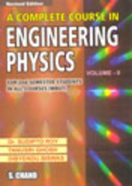 A Complete Course in Engineering Physics Volume-II, (Revised Edition): Sudipto Roy,Tanusri Ghosh,...