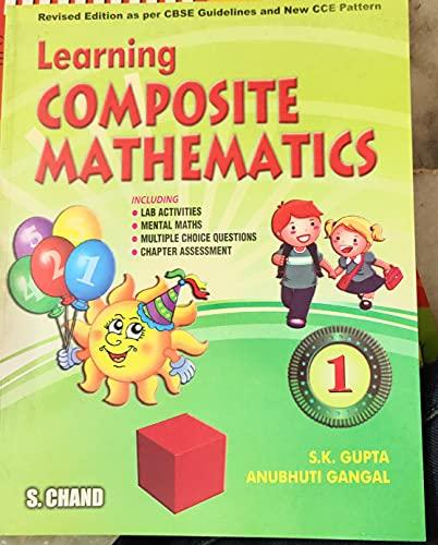 Learning Composite Mathematics, Book 1: Gupta S.K.