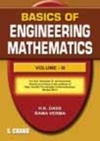 BASICS OF ENGINEERINGMATHE,ATICS VOL-III(RGPV) BHOPAL: H K DASS,