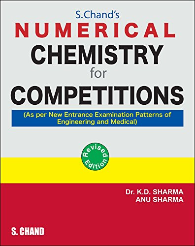 Numerical Chemistry For Competitions: D. K. Sharma