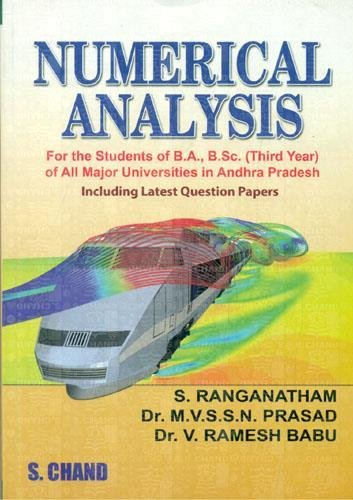 Numerical Analysis, (Revised Edition): S. Ranganatham,Dr. M.V.S.S.N.