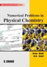 Numerical Problems in Physics Chemistry (Paperback): Arun Bahl, B.
