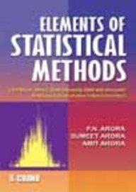 Elements of Statistical Methods: Arora Sumeet Arora