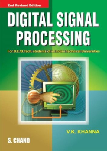 Digital Signal Processing, Second Revised Edition: V.K. Khanna