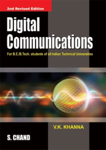 Digital Communications, Second Revised Edition: V.K. Khanna