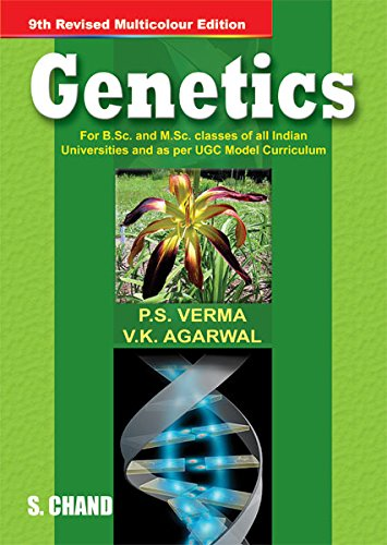 Genetics: for B.Bc and M.Sc. Classes of: P.S. Verma, V.