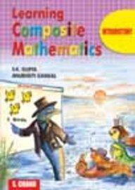 Learning Composite Mathematics Book-0: Gupta S.K. Gangal