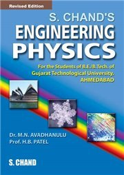 S. Chand`s Engineering Physics Volume-II, (Revised Edition): Dibyendu Biswas,Sudipto Roy,Tanusri