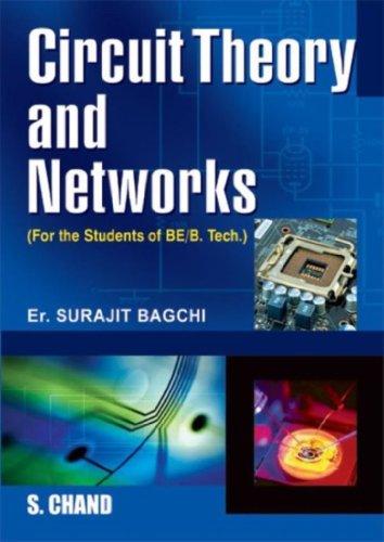 Circuit Theory and Networks: Surajit Bagchi